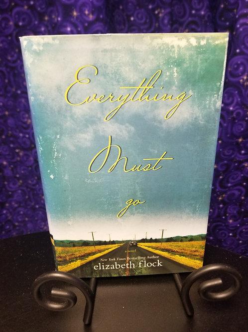 Everything Must Go by Elizabeth Flock