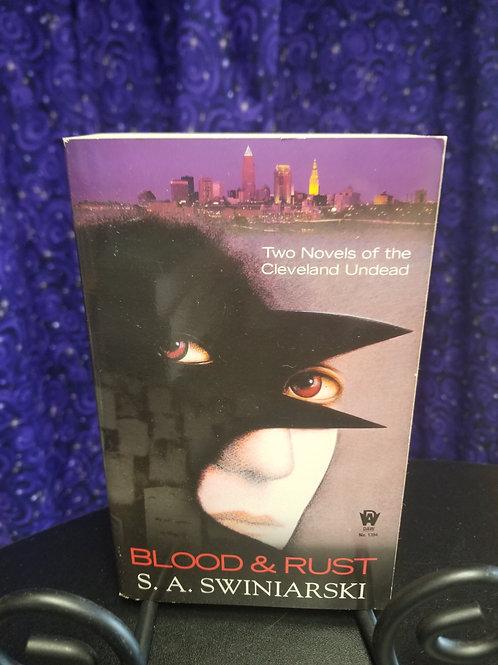 Blood & Rust (2 Novel Omnibus) by S.A. Swiniarski