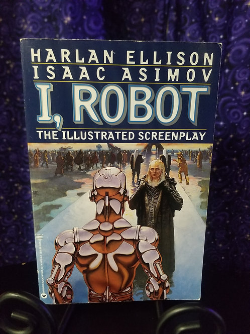 I, Robot: The Illustrated Screenplay by Asimov/Ellison
