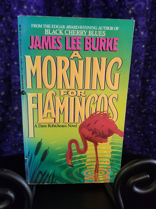 A Morning For Flamingos by James Lee Burke