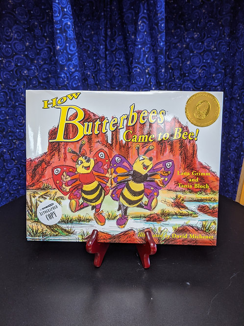 How the Butterbees Came to Bee! by Lana Grimm & Tania Bloch