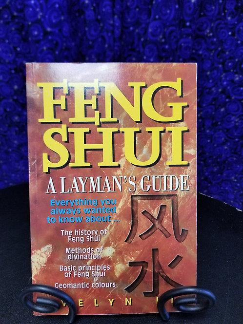 Feng Shui: A Layman's Guide