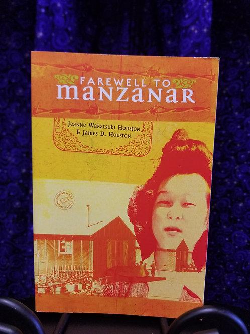 Farewell to Manzanar by Jeanne Houston