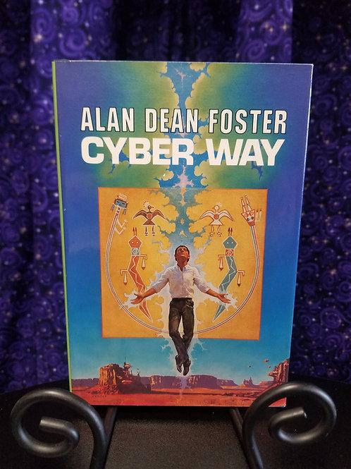 Cyber Way by Alan Dean Foster