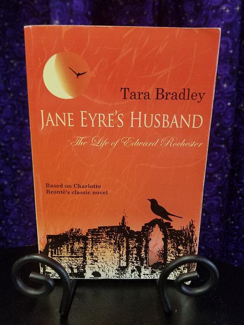 Jane Eyre's Husband by Tara Bradley