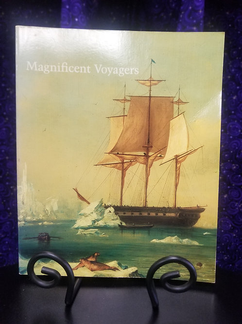 Magnificent Voyagers: The U.S. Exploring Expedition 1838-1842