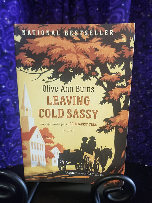 Leaving Cold Sassy by Olive Burns