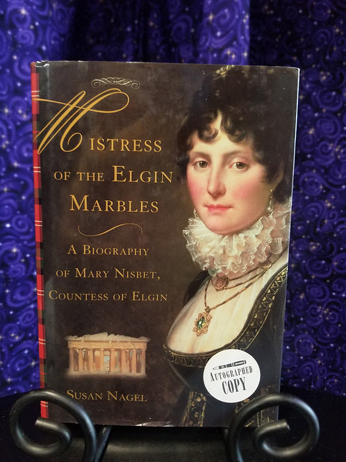 Mistress of the Elgin Marbles: A Biography
