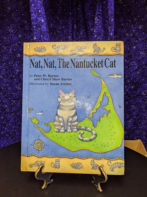 Nat, Nat, the Nantucket Cat by Peter W. Barnes & Cheryl Shaw Barnes