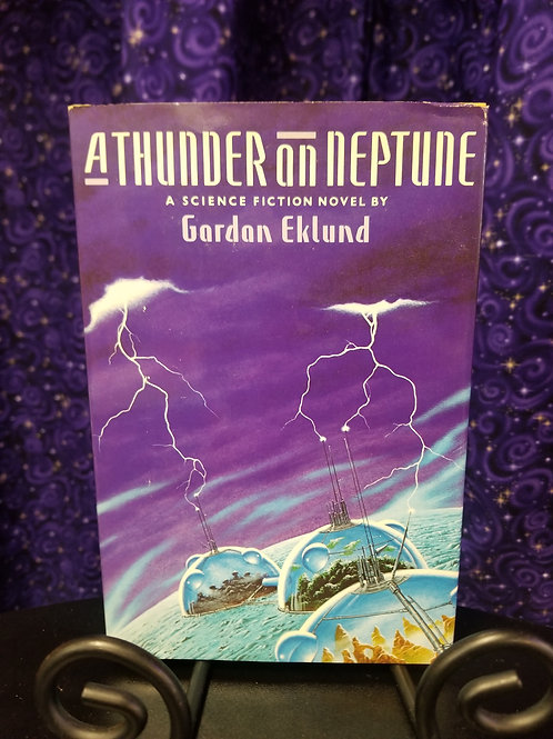 A Thunder on Neptune by Gordon Eklund