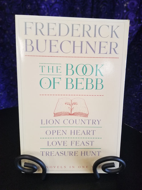 Frederick Buechner Omnibus: The Book of Bebb