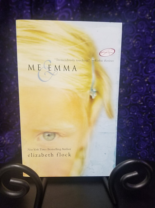 Me & Emma by Elizabeth Flock