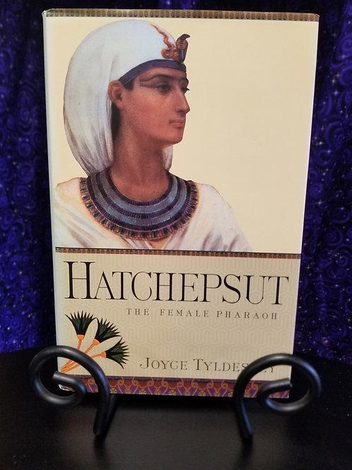 Hatchepsut: The Female Pharaoh by Joyce Tyldesley