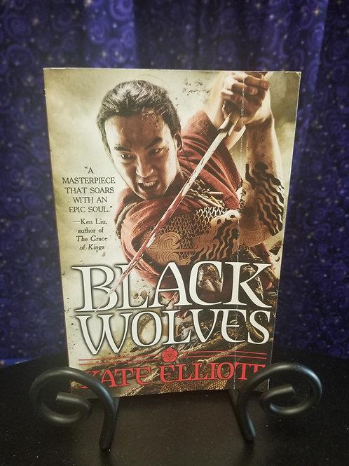 Black Wolves by Kate Elliot