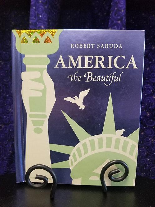 America the Beautiful Pop-Up Book by Robert Sabuda