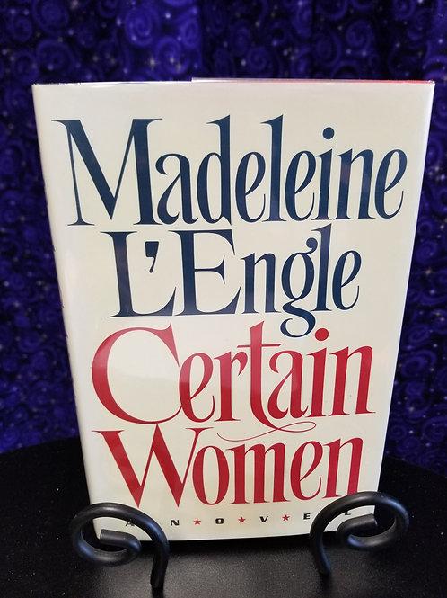 Certain Women by Madeleine L'Engle