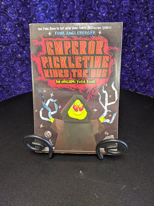 Emperor Pickletine Rides the Bus: An Origami Yoda Book by Tom Angleberger
