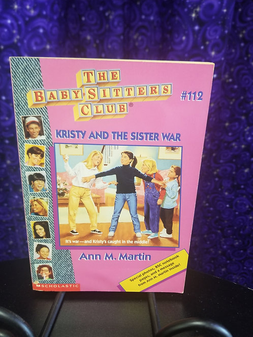 Babysitter's Club #112: Kristy and the Sister War