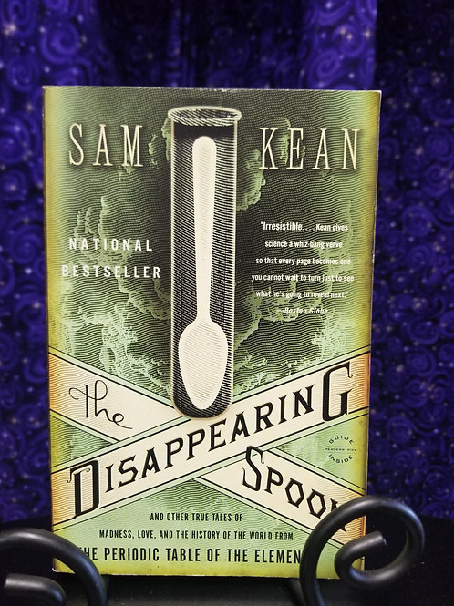 Disappearing Spoon: True Tales of Madness, Love... From the Periodic Table
