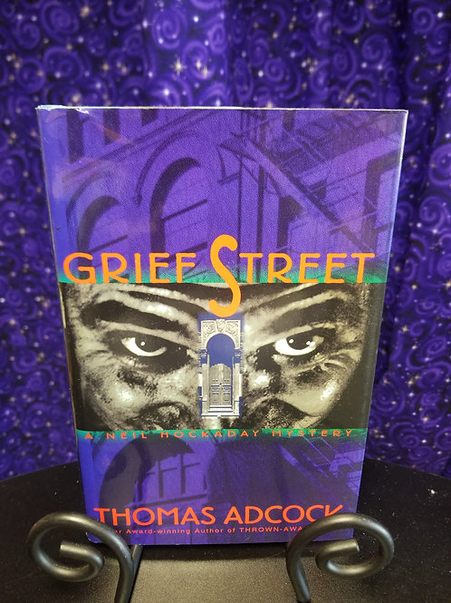 Grief Street by Thomas Adcock