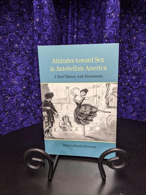 Attitudes Toward Sex in Antebellum America: A Brief History with Documents