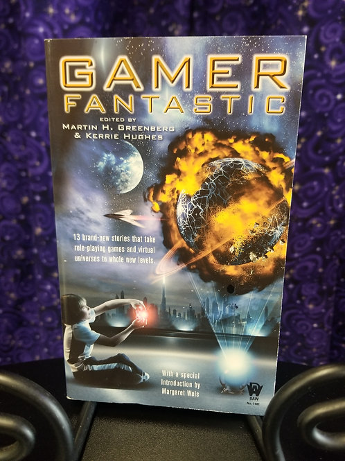 Gamer Fantastic: 13 Stories That Take RPG & Virtual Universes to a Whole New...