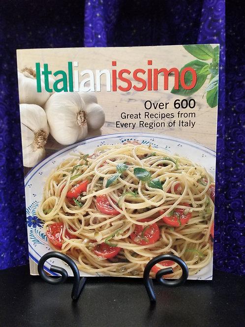 Italianissimo: 600 Recipes From Every Region of Italy