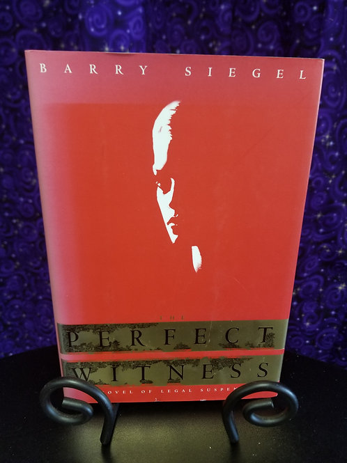 Perfect Witness by Barry Siegel