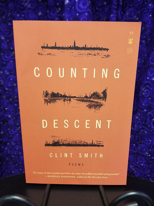 Counting Descent: Poems by Clint Smith
