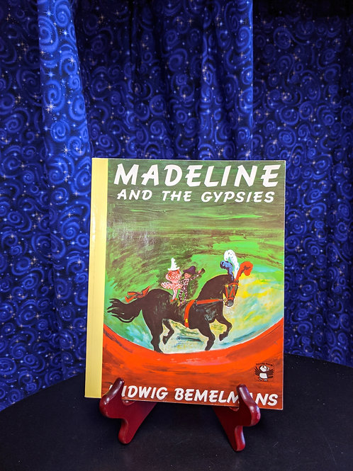 Madeline and the Gypsies by Ludwig Bemelmens