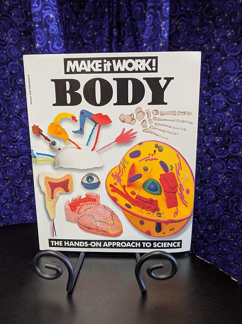 Make It Work! Body: The Hands-On Approach to Science