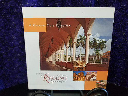 A Museum Once Forgotten: Ringling Museum of Art