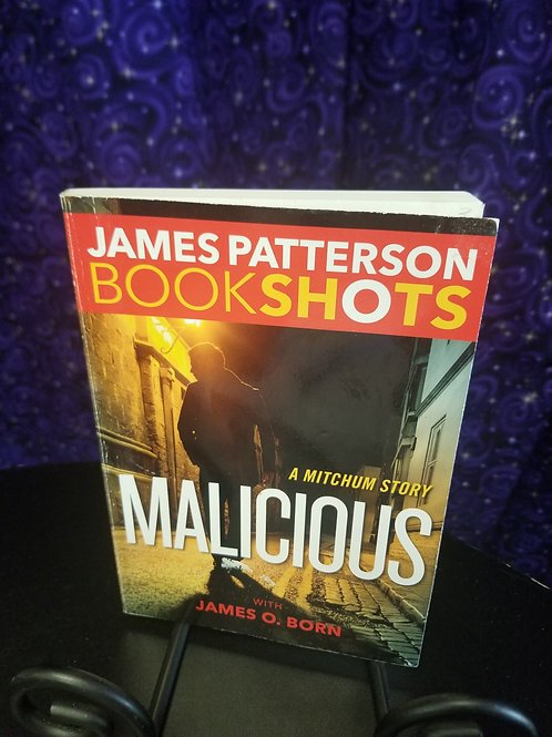 Malicious by James Patterson