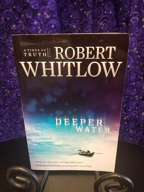 Deeper Water by Robert Whitlow