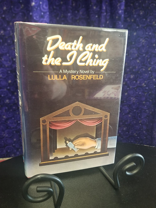 Death and the I Ching by Lulla Rosenfeld