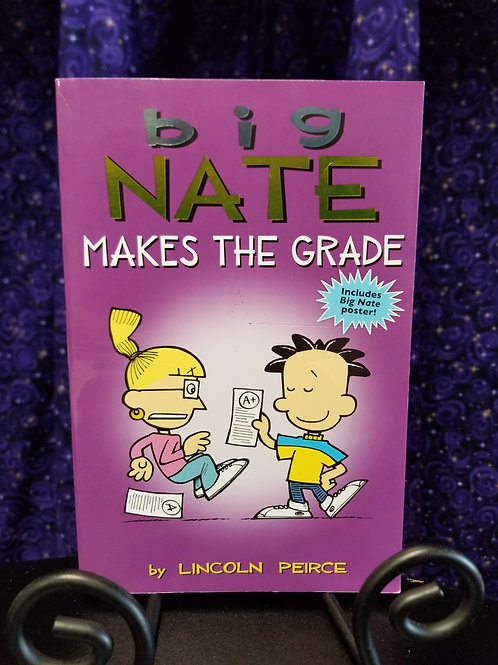 Big Nate Makes the Grade by Lincoln Pierce