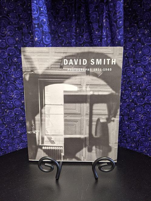 David Smith Photographs 1931-1965