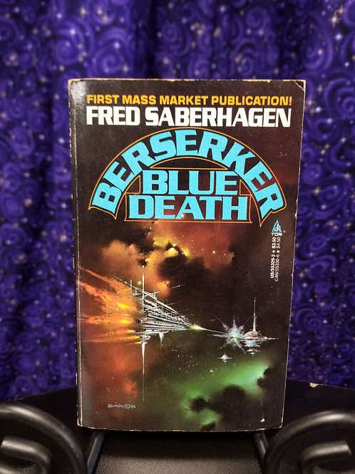 Berserker:  Blue Death by Fred Saberhagen