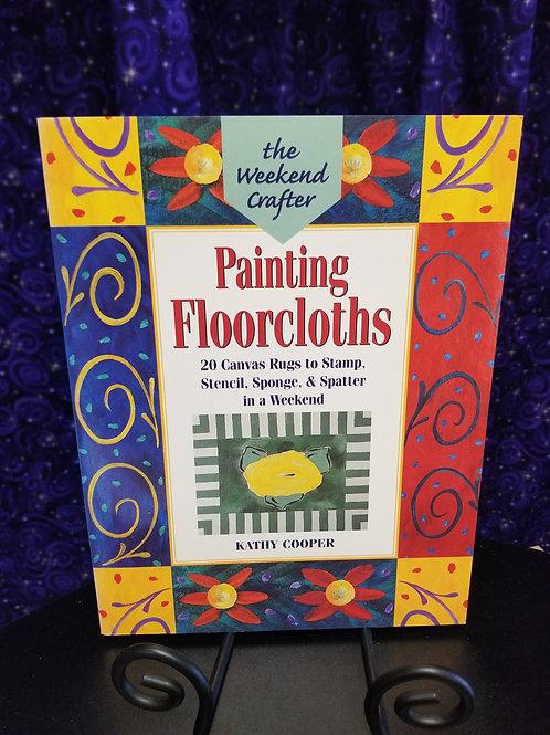 Painting Floorcloths: Stamp, Stencil, Sponge & Spatter
