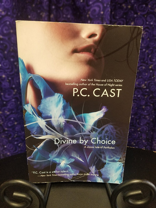 Divine by Choice by P.C. Cast