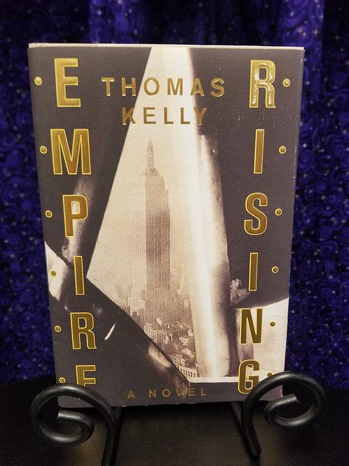 Empire Rising by Thomas Kelly