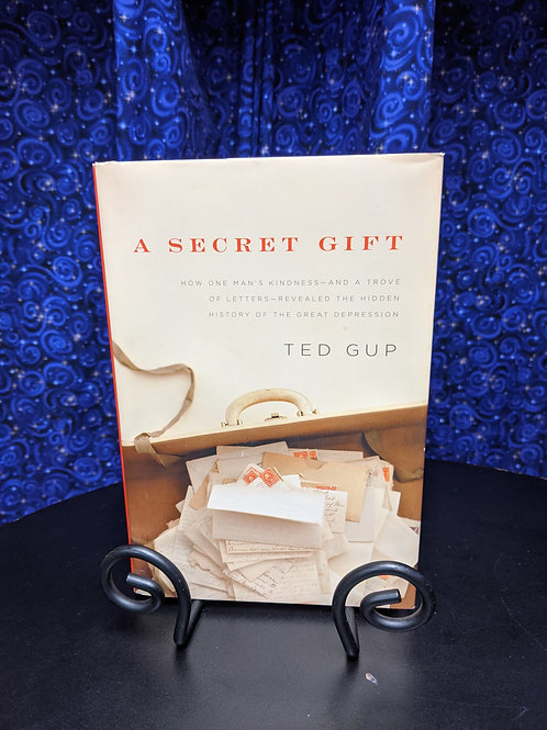 A Secret Gift by Ted Gup