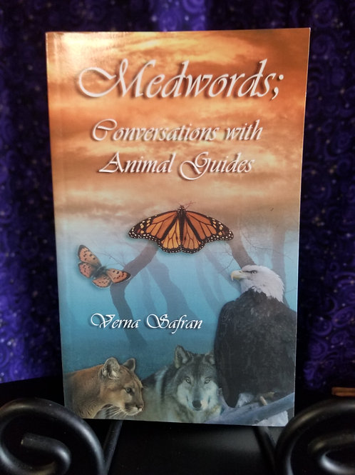 Medwords: Conversations With Animal Guides