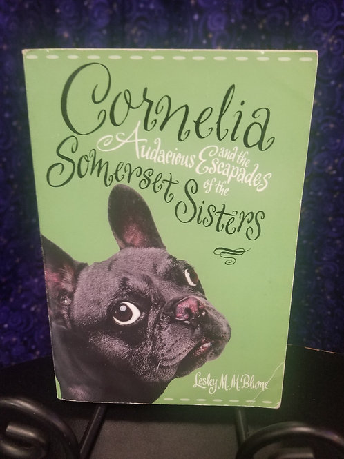 Cornelia & the Audacious Escapades of the Somerset Sisters