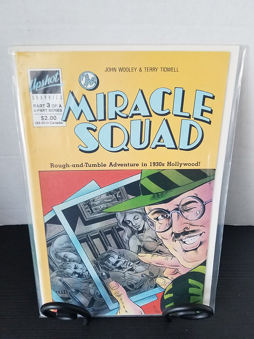 Miracle Squad Part 3 of 4