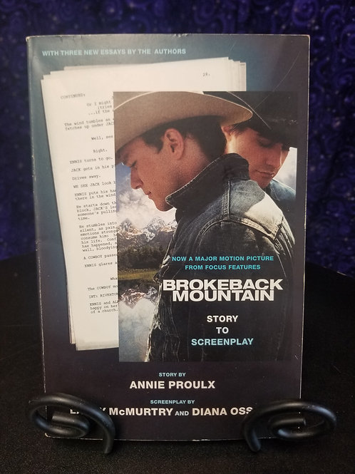 Brokeback Mountain: Story to Screenplay by Annie Proulx
