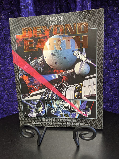 Future Space Beyond Earth by David Jefferis