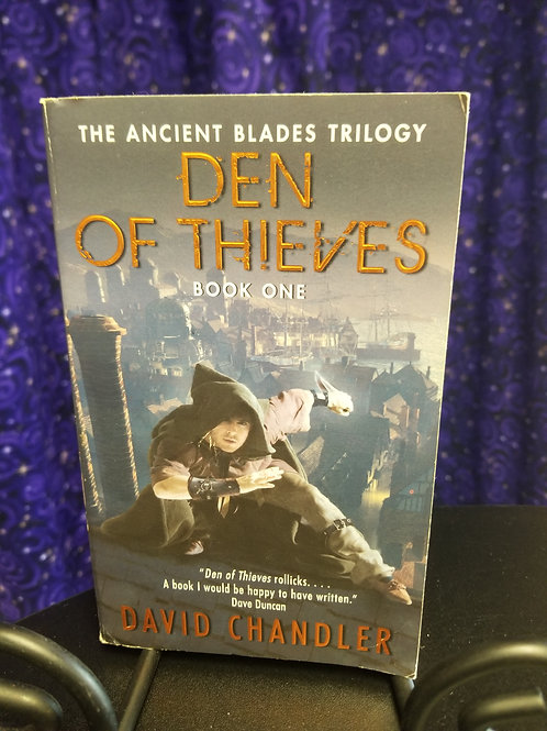 Den of Thieves by David Chandler