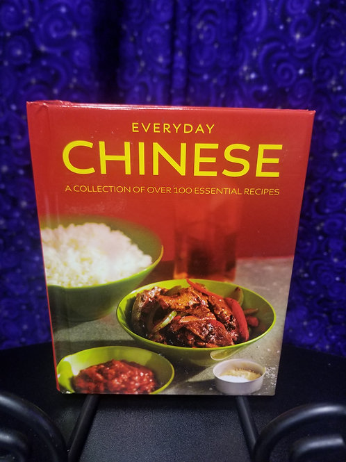 Everyday Chinese: A Collection of Over 100 Essential Recipes