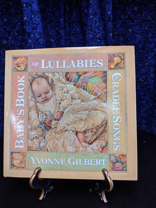 Baby's Book of Lullabies & Cradle Songs by Yvonne Gilbert